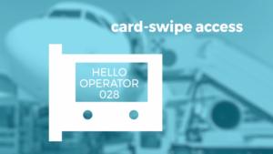 Operator Identification Card-Swipe Access